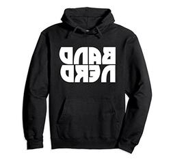 Unisex Band Nerd pullover hoodie band class nerdy hoodies fu