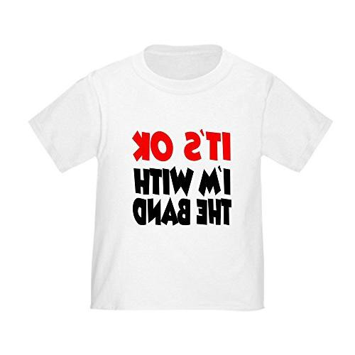 CafePress - I'm With The Band - Cute Toddler T-Shirt, 100% C