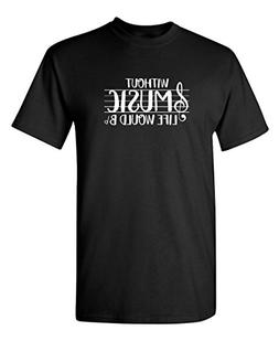 Feelin Good Tees Without Music Life Would B Flat Music Band